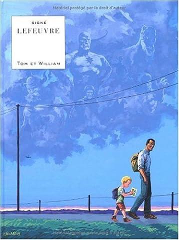 Laurent Lefeuvre - Tom et William - tome 0 -
