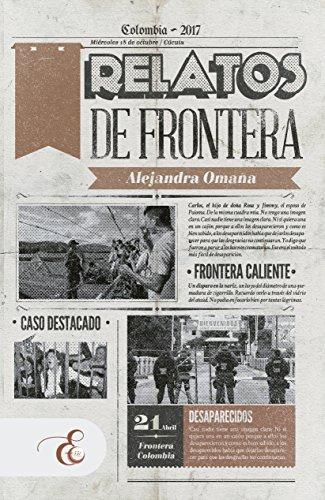 Relatos de Frontera por Alejandra Omaña