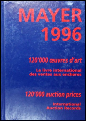 Mayer 1996: International Auction Records