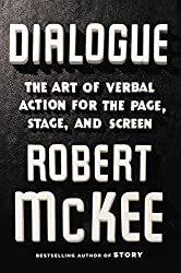 Dialogue: The Art of Verbal Action for Page, Stage, and Screen (English Edition)