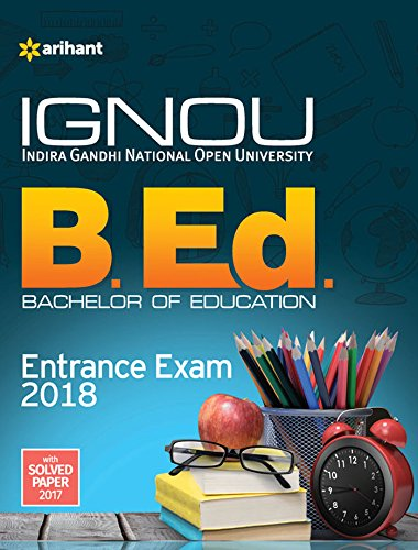 IGNOU B. Ed. Entrance Exam with Solved Paper 2018