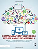 Communication Technology Update and Fundamentals: 15th Edition