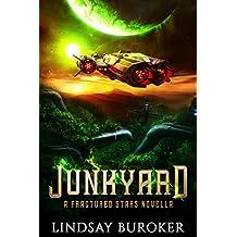Junkyard: (a Fractured Stars novella)