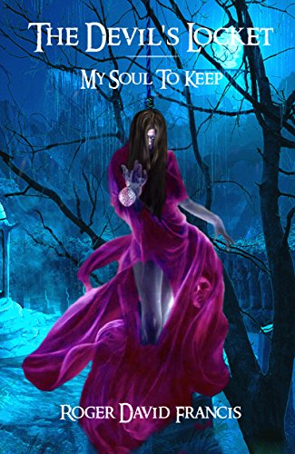 ebook: The Devil's Locket: My Soul To Keep (B06XPBFKX7)