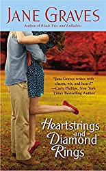 Heartstrings and Diamond Rings by Jane Graves (2011-10-01)
