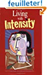 Living With Intensity: Understanding...
