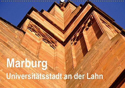 Marburg - Universitätsstadt an der Lahn (Wandkalender 2019 DIN A2 quer): Marburg hat weit mehr zu bieten als ihre alte und bekannte Universität. (Monatskalender, 14 Seiten ) (CALVENDO Orte)