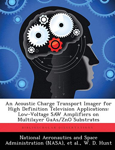 An Acoustic Charge Transport Imager for High Definition Television Applications: Low-Voltage SAW Amplifiers on Multilayer GaAs/ZnO Substrates Low-voltage-tv