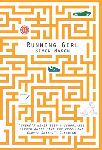 Running Girl (The Garvie Smith Mysteries)