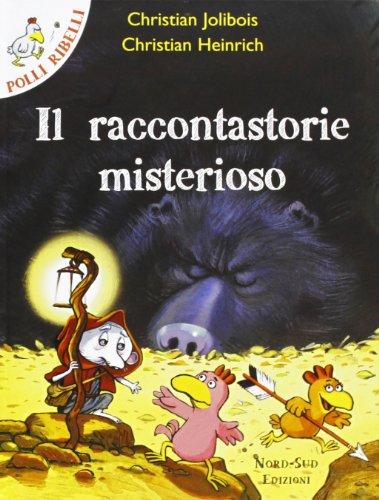 Il raccontastorie misterioso. Ediz. illustrata
