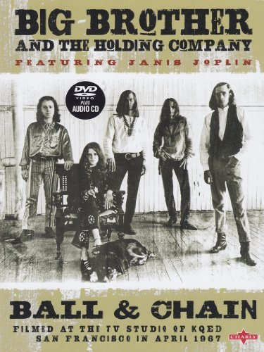 Janis Joplin with Big Brother: Ball and Chain by Janis Joplin
