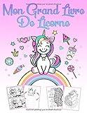 Mon Grand Livre De Licorne - Un livre de jeu et un livre de coloriage merveilleux pour les filles de 4 à 12 ans avec des énigmes, 60 belles images pour des cours de dessin et colorier