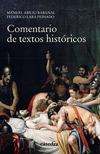 Comentario de textos históricos (Historia. Serie Menor) por Federico Lara Peinado
