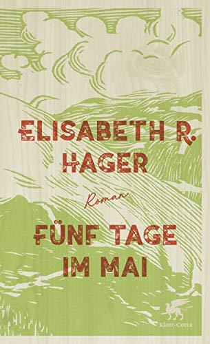 Buchseite und Rezensionen zu 'Fünf Tage im Mai: Roman' von Elisabeth Hager