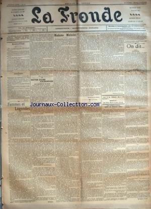 FRONDE (LA) [No 125] du 12/04/1898 - AUJOURD'HUI - MARDI 12 AVRIL - EPHEMERIDES - 12 AVRIL, 1541 - OBLIGATIONS DES BOULANGERS DE PARIS PAR M.-L.-N. - FEMMES ET LEGENDES PAR MADAME GEORGES-RENARD - NOTES D'UNE FRONDEUSE - POUR QUELQUES-UNS DU PALAIS PAR SEVERINE - MADAME MICHELET PAR MARIE-LOUISE NERON - LE DROIT DE L'OUVRIERE AU REPOS LEGAL PAR CLOTILDE DISSARD - LES ASSIGNATIONS DANS LE PROCES ZOLA - ON DIT+û - POLITIQUE - UN PEU PARTOUT PAR LA DAME D. VOILES.