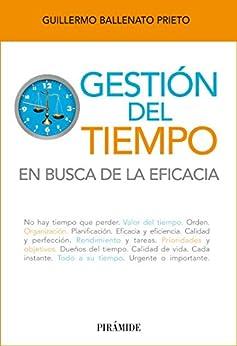 Gestión del tiempo (Libro Práctico) de [Prieto, Guillermo Ballenato]