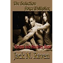 The Seduction Force Multiplier II - Scripts and Routines Book (Volume 2) by Jack N. Raven (2013-06-10)