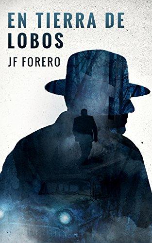 En Tierra De Lobos por JF Forero