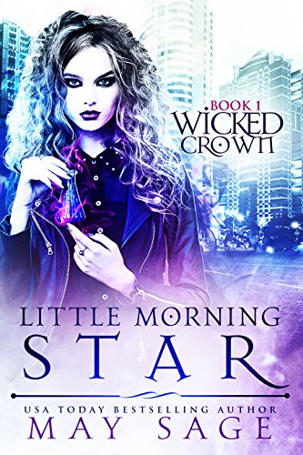 Little Morning Star (Wicked Crown Book 1) (English Edition)