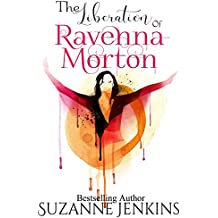 The Liberation of Ravenna Morton (English Edition)