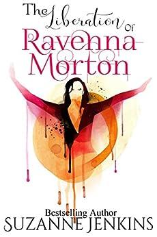 The Liberation of Ravenna Morton (English Edition) par [Jenkins, Suzanne]