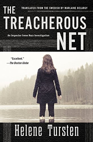 The Treacherous Net (Irene Huss Investigation)