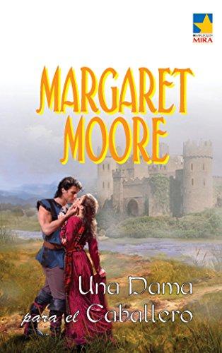 Una dama para el caballero (Mira) por Margaret Moore