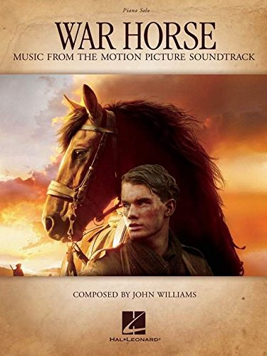 War Horse: Piano Solo: Music from the Motion Picture Soundtrack (Cheval de Guerre) PDF Books