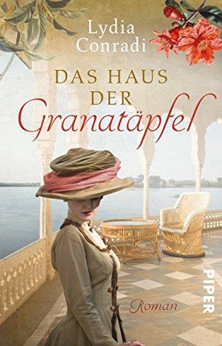 Piper Taschenbuch Das Haus der Granatäpfel: Roman