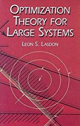Optimization Theory for Large Systems by Leon S. Lasdon (2003-03-28)