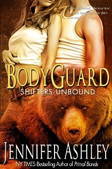 Bodyguard (Shifters Unbound) (English Edition) von [Ashley, Jennifer]
