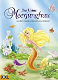 Die kleine Meerjungfrau: nach dem Original von Hans Christian Andersen