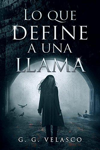 Lo que define a una llama (Spanish Edition)