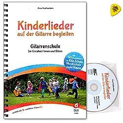 Kinderlieder auf der Gitarre begleiten - Gitarrenschule für Erzieher/-innen und Eltern - mit 50 bekannten und neuen Kinderliedern - Noten mit CD, Online Videos, Dunlop Plek