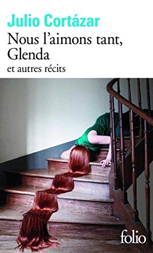 Nous l'aimons tant, Glenda et autres récits