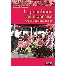 La population réunionnaise: Analyse démographique