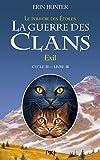 Telecharger Livres La Guerre des clans cycle III tome 03 Exil 3 (PDF,EPUB,MOBI) gratuits en Francaise
