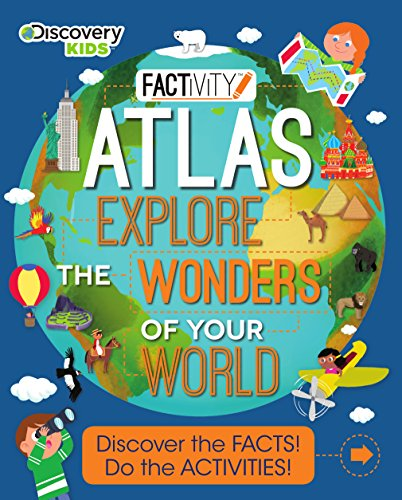 Factivity Atlas: Explore the Wonders of Your World (Discovery Kids) por Anita Ganeri