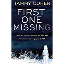 First One Missing by Tammy Cohen (2015-10-08)