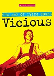 The Art of Dying Young: Sid Vicious by Mark Paytress (2010-02-25)