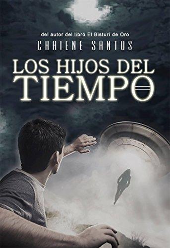 Los Hijos del Tiempo por Chaiene Santos