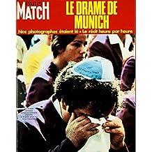 Paris Match n° 1219 du 16 Septembre 1972 - 20 emes jeux olympiques 5 p - La premiere photo 8 p - Le drame de Munich massacre de l'equipe israelienne 18 p