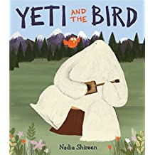 Yeti and the Bird by Nadia Shireen (2015-02-24)