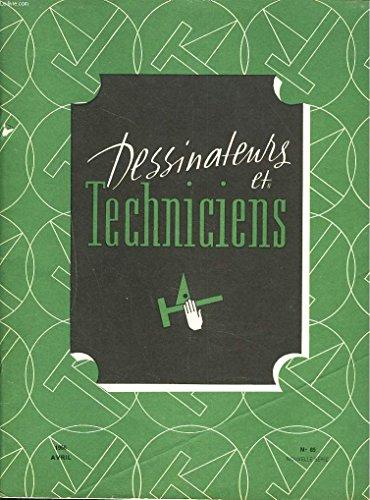 DESSINATEURS ET TECHNICIENS, REVUE TECHNIQUE TRIMESTRIELLE N° 85, NOUVELLE SERIE, AVRIL 1966. LE CULTE DU DIPLOME, A. PEUBLE/ NUIT DES DESSINATEURS ET TECHNICIENS/ DEFINITION ET COTATION FONCTIONNELLE/ QUESTIONS DE PROPRIETE INDUSTRIELLE / ... par COLLECTIF
