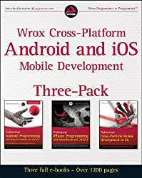 Wrox Cross Platform Android and iOS Mobile Development Three-Pack