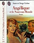 Angélique, Tome 7 - Angélique et le nouveau monde