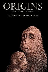 Origins: Tales of Human Evolution