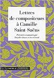 Lettres de compositeurs à Camille Saint-Saëns