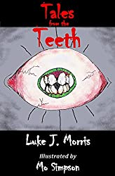 Tales from the Teeth