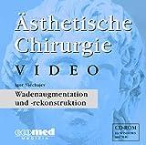 Ästhetische Chirurgie Video, 1 CD-ROM Wadenaugmentation und -rekonstruktion